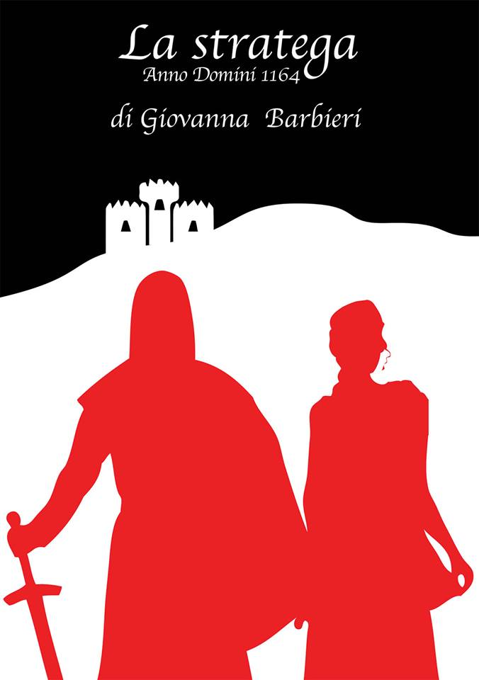 stratega Anno Domini 1164, la - Giovanna Barbieri