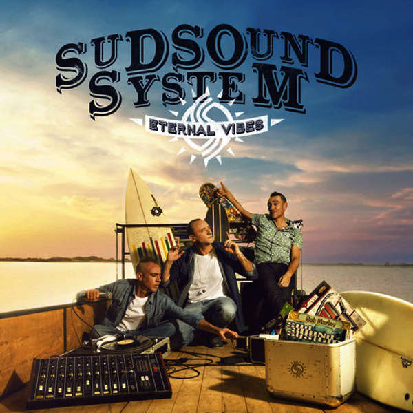 Sud Sound System eternal vibes